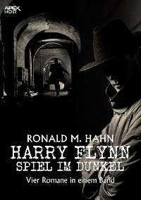 Cover HARRY FLYNN - SPIEL IM DUNKEL