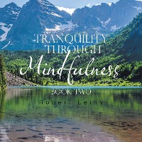Cover Tranquility Through Mindfulness