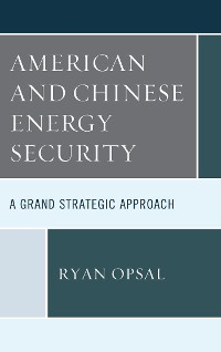 Cover American and Chinese Energy Security