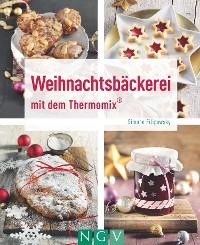 Cover Weihnachtsbäckerei mit dem Thermomix®