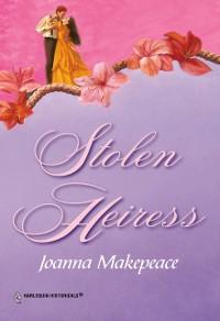 Cover Stolen Heiress (Mills & Boon Historical)