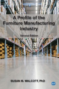 Cover A Profile of the Furniture Manufacturing Industry, Second Edition