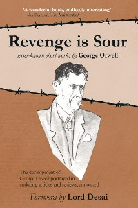 Cover Revenge is Sour - lesser-known short works by George Orwell