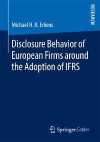 Cover Disclosure Behavior of European Firms around the Adoption of IFRS