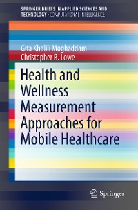 Cover Health and Wellness Measurement Approaches for Mobile Healthcare