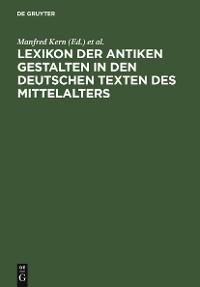 Cover Lexikon der antiken Gestalten in den deutschen Texten des Mittelalters