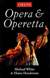 Cover Collins Guide To Opera And Operetta