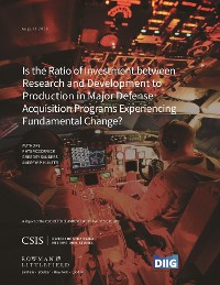 Cover Is the Ratio of Investment between Research and Development to Production in Major Defense Acquisition Programs Experiencing Fundamental Change?