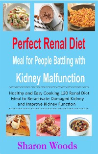 Cover Perfect Renal Diet Meal for People Battling with Kidney Malfunction