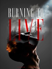 Cover Burning to Live