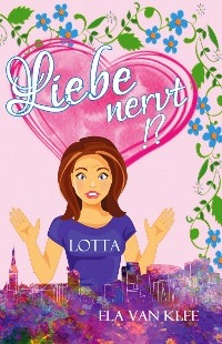 Cover Liebe nervt !?