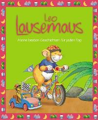 Cover Leo Lausemaus - Meine besten Geschichten für jeden Tag