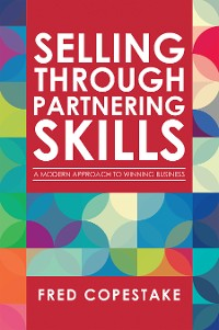 Cover Selling Through Partnering Skills