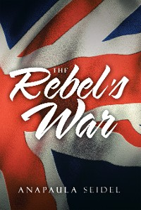 Cover The Rebel's War