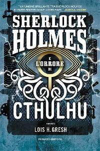 Cover Sherlock Holmes e l'orrore di Cthulhu