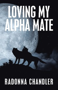 Cover Loving My Alpha Mate