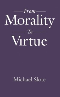 Cover From Morality to Virtue