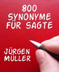 Cover 800 Synonyme für sagte