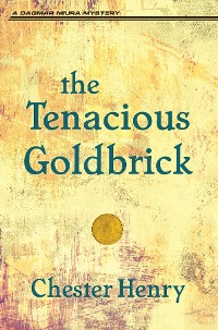 Cover The Tenacious Goldbrick