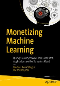 Cover Monetizing Machine Learning