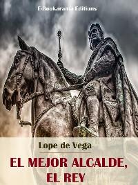 Cover El mejor alcalde, el Rey