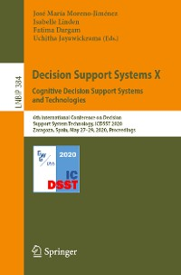 Cover Decision Support Systems X: Cognitive Decision Support Systems and Technologies