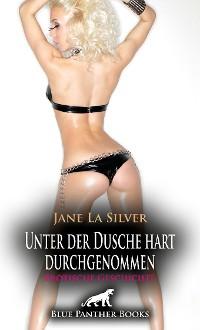 Cover Unter der Dusche hart durchgenommen | Erotische Geschichte