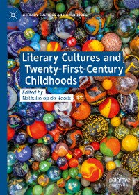 Cover Literary Cultures and Twenty-First-Century Childhoods