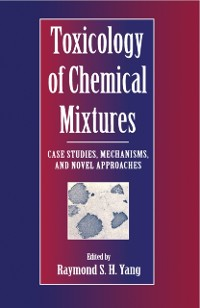 Cover Toxicology of Chemical Mixtures