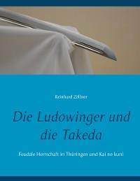 Cover Die Ludowinger und die Takeda