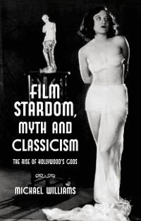 Cover Film Stardom, Myth and Classicism
