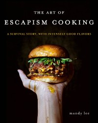 Cover Art of Escapism Cooking