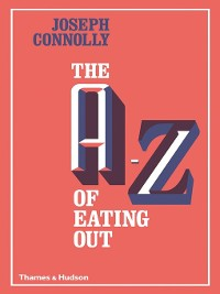 Cover The A-Z of Eating Out