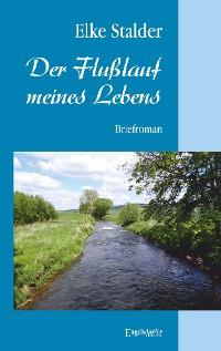 Cover Der Flusslauf meines Lebens