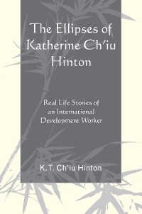 Cover The Ellipses of Katherine Ch'iu Hinton