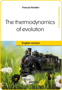 Cover The Thermodynamics of evolution