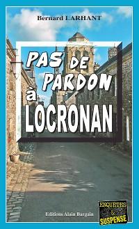 Cover Pas de pardon à Locronan