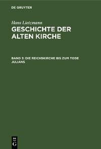 Cover Die Reichskirche bis zum Tode Julians