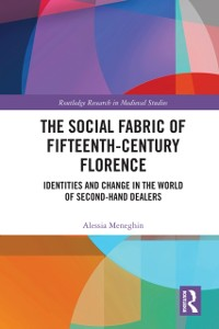 Cover Social Fabric of Fifteenth-Century Florence