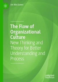 Cover The Flow of Organizational Culture