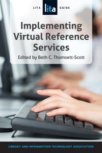 Cover Implementing Virtual Reference Services