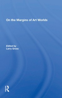 Cover On The Margins Of Art Worlds