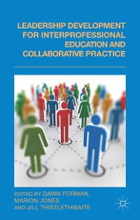 Cover Leadership Development for Interprofessional Education and Collaborative Practice