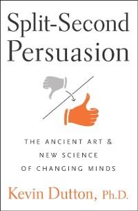 Cover Split-Second Persuasion