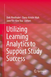 Cover Utilizing Learning Analytics to Support Study Success