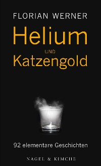 Cover Helium und Katzengold