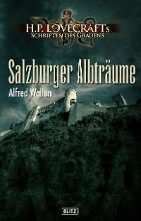 Cover Lovecrafts Schriften des Grauens 18: Salzburger Albträume