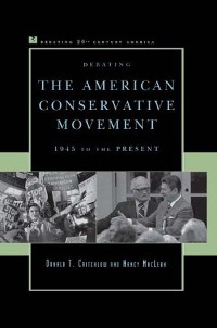 Cover Debating the American Conservative Movement