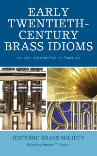 Cover Early Twentieth-Century Brass Idioms