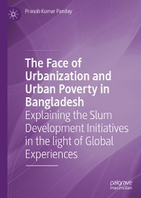 Cover The Face of Urbanization and Urban Poverty in Bangladesh